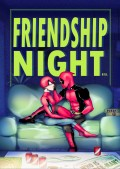 【賤蟲/spideypool】FRIENDSHIP NIGHT友誼之夜 R18漫畫本