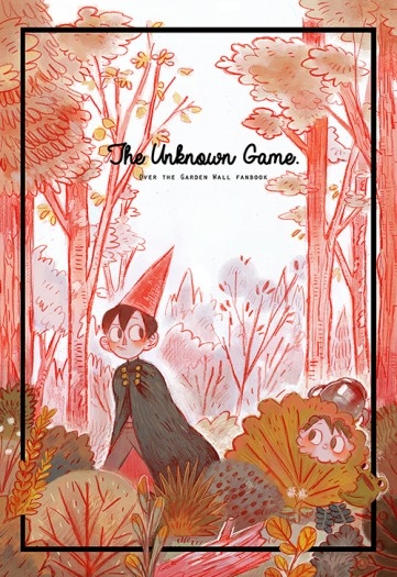 The Unknown game —花園牆外同人本