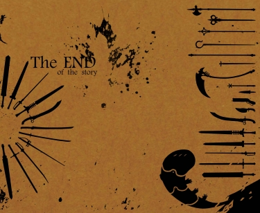 【The END of the story】