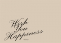 Wish you happiness