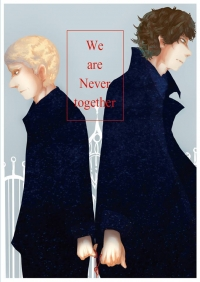 We are never together