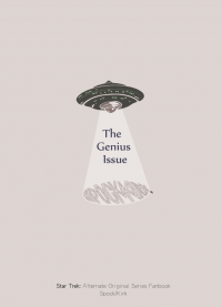【Star Trek AOS】The Genius Issue (Spock/Kirk) 小說本