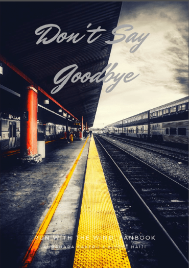 Don't say goodbye