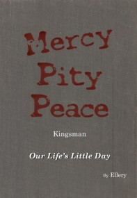 Mercy, Pity, and Peace 首部曲