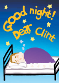 Good night! Dear Clint
