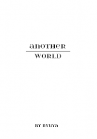 【太中無料】Another world