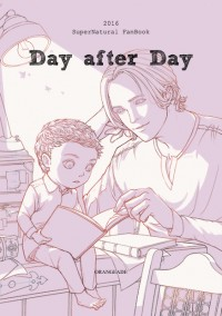 「SPN」Day after Day