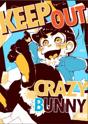 Keep out crazy bunny
