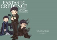 Fantastic Credence And How To Keep Him