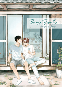 【HQ/岩及】Be My Family
