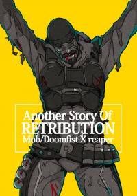 【鬥陣特攻】Another Story Of RETRIBUTION