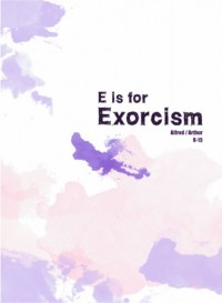 E is for Exorcism