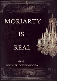 MORIARTY IS REAL
