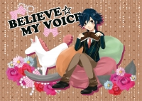 BELIEVE☆MY VOICE