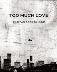 TOO MUCH LOVE(MLB無料本)