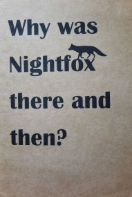 Why was Nightfox there and then?