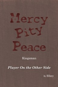 Mercy, Pity, and Peace 二部曲