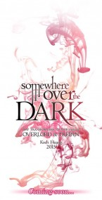 Somewhere over the DARK 黑暗彼方