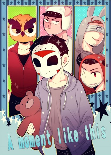 【ALL H2ODelirious】A moment like this
