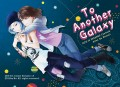 【LIFE IS STRANGE奇異人生】To Another Galaxy