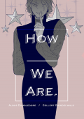 How _____ We Are.