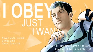 I Obey, Just I Want
