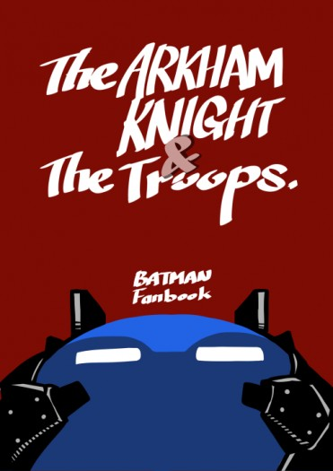 The ARKHAM KNIGHT&The troops.