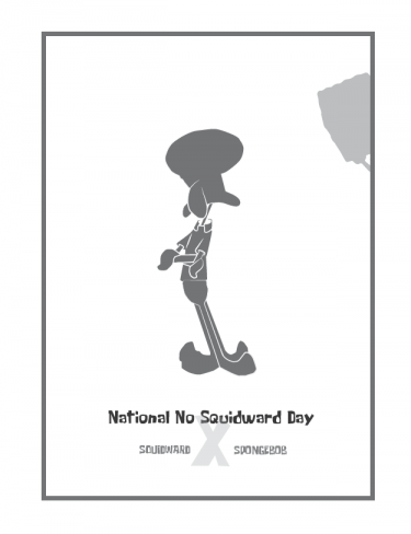 [Spongebob] National No Squidward Day