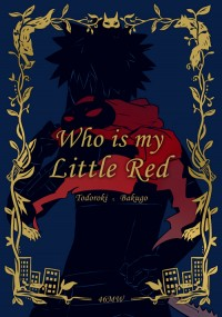 Who is my Little Red
