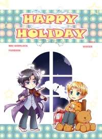HAPPY HOLIDAY ~BBC Sherlock FanBook~