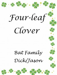 《Four -Leaf Clover》