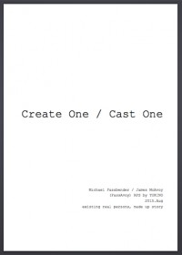 Create One, Cast One