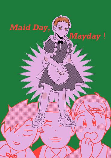 Maid Day,Mayday!