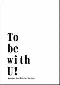 K《To be with U!》