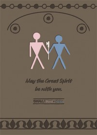 May the Great Spirit be with you.