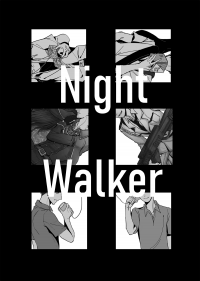 [原創/BL小說無料] Night Walker