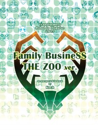 Family BusineSS THE ZOO ver.