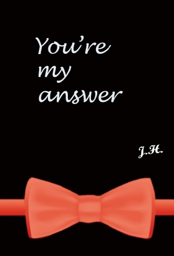my answer is you
