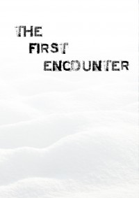 The First Encounter