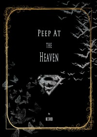 《Peep at The Heaven 窺見天堂 》