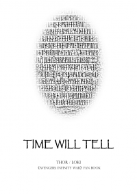 《TIME WILL TELL》