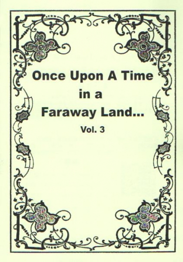 Once upon a time in a faraway land...Vol.3