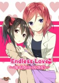 Endless Love ~珍惜彼此的相遇~
