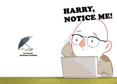 Harry, Notice me!