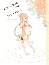 TO LOVE AND TO LOVE