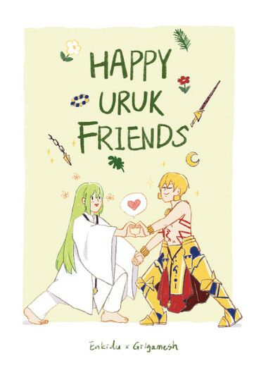 HAPPY URUK FRIENDS