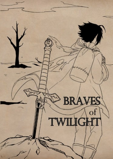 Braves of twilight