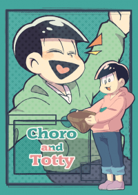 Choro and Totty