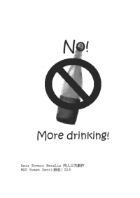 NO!MORE DRINKING!