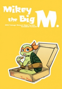 Mikey, the big M.